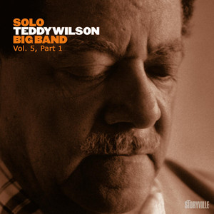 Solo Teddy Wilson Big Band Vol. 5, Part 1 album