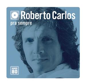 Box Roberto Carlos Anos 80 - Roberto Carlos