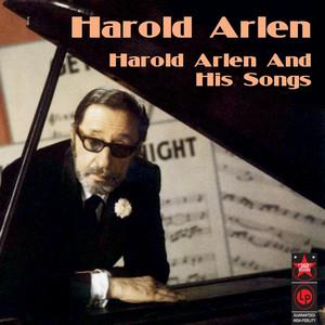 Harold Arlen And His Songs album
