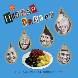 The California Honeydrops – A Higher Degree (2019) Download