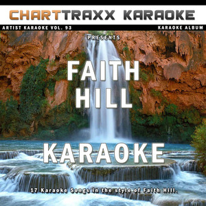 Artist Karaoke, Vol. 93 - Faith Hill - (empty)