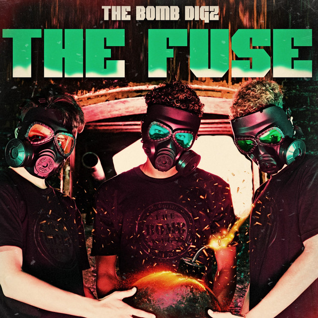 Album cover for The Fuse by The Bomb Digz