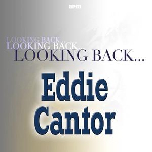 Looking Back....Eddie Cantor album