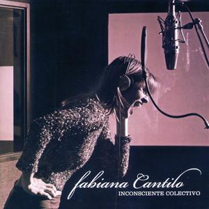 Inconsciente Colectivo - Fabiana Cantilo