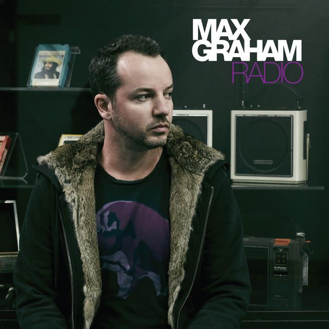 Radio (Mixed by Max Graham)