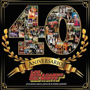 Los Huracanes del Norte - 40 Aniversario Albumcover