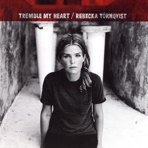 Tremble My Heart [Digital] album