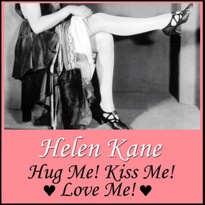 Hug Me! Kiss Me! Love Me! album