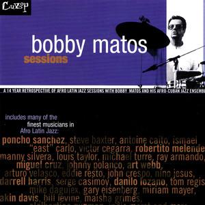 Bobby Matos Sessions album