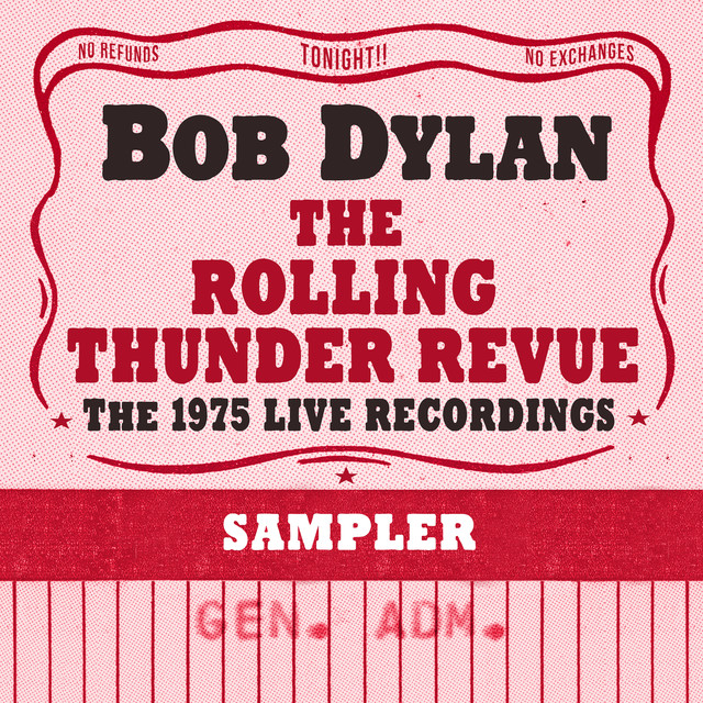 Album cover for The Rolling Thunder Revue: The 1975 Live Recordings (Sampler) by Bob Dylan