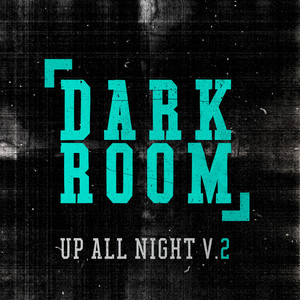 Up All Night Vol. 2 - Dark Room Albumcover