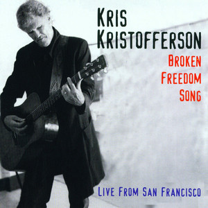 Broken Freedom Song (Live From San Francisco)
