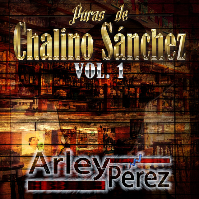 Puras de Chalino Sanchez, Vol. 1