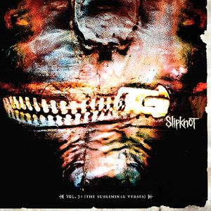 Vol. 3 The Subliminal Verses - Slipknot