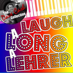 Laugh-a-Long-a-Lehrer (The Dave Cash Collection) album