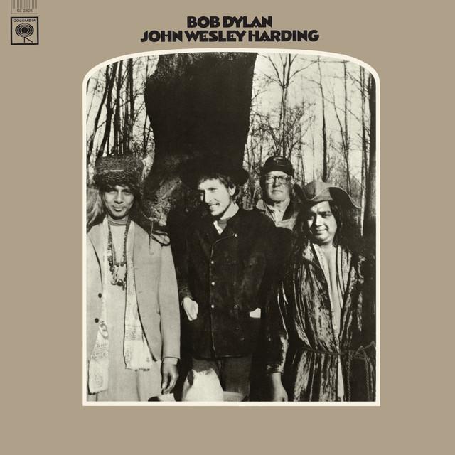 John Wesley Harding (2010 Mono Version) by Bob Dylan on Spotify