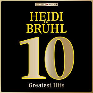 Masterpieces Presents Heidi Brühl: 10 Greatest Hits album