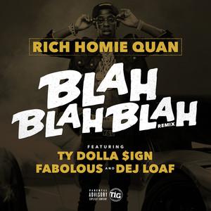 Rich Homie Quan, Fabolous, Ty Dolla $ign, DeJ Loaf Blah Blah Blah [Remix] cover