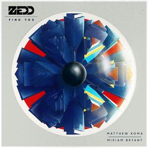 Find You - Zedd