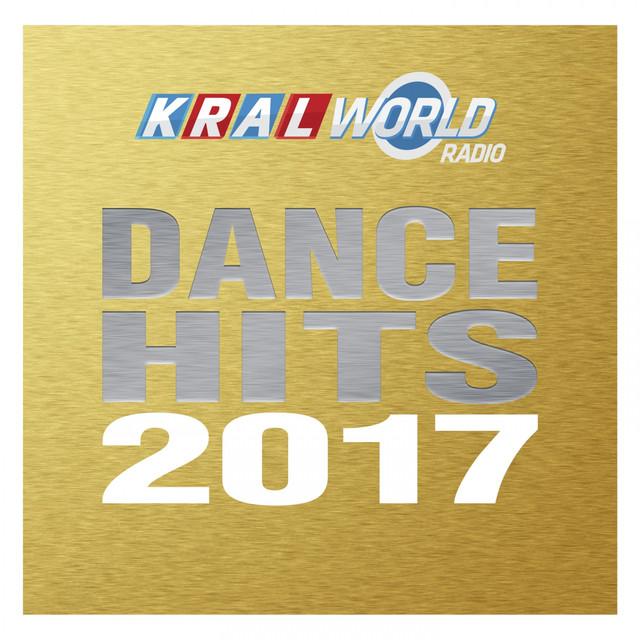Kral World Radio - Dance Hits 2017