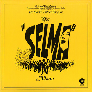 "The ""Selma"" Album: A Musical Tribute To Dr. Martin Luther King, Jr. Albümü"