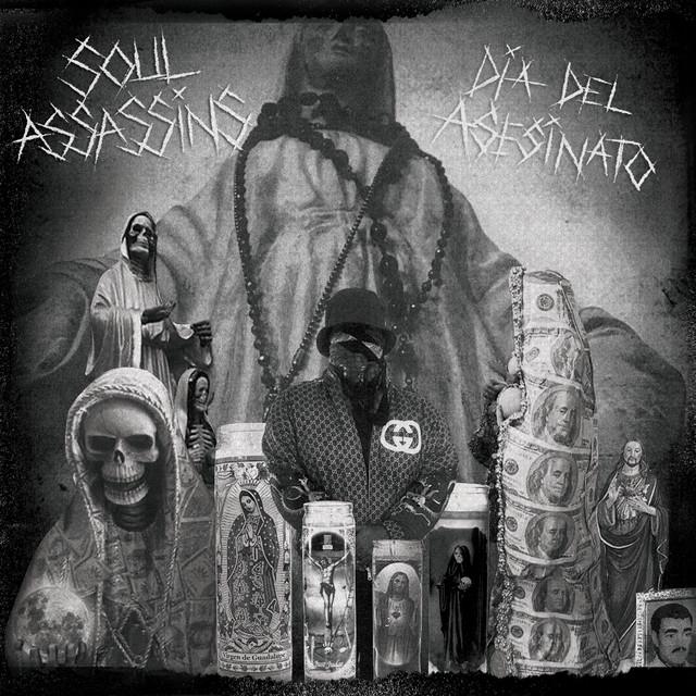 Album cover for Soul Assassins: Dia del Asesinato by DJ Muggs