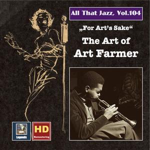 All That Jazz, Vol. 104: For Art's Sake – The Art of Art Farmer album