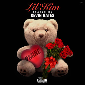 Lil' Kim, Kevin Gates #Mine (feat. Kevin Gates) cover