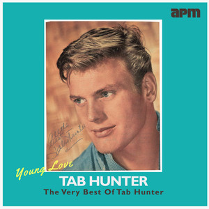 Young Love - The Very Best Of Tab Hunter album