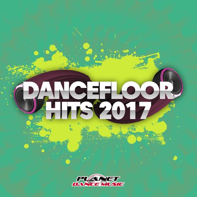 Dancefloor Hits 2017