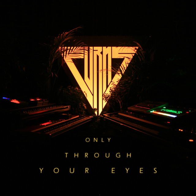 Only Through Your Eyes