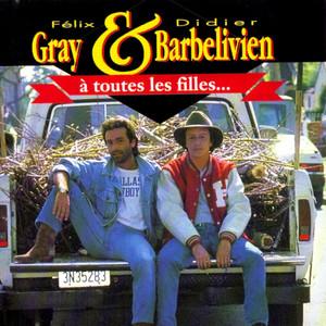Félix Gray, Didier Barbelivien A toutes les filles cover