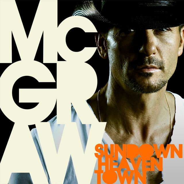 Tim McGraw Sundown Heaven Town album cover