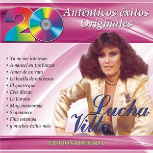 20 Auténticos Éxitos Originales - Lucha Villa