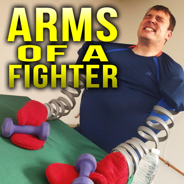 Arms of a Fighter