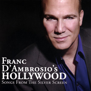 Franc D'Ambrosio's Hollywood: Songs from the Silver Screen album