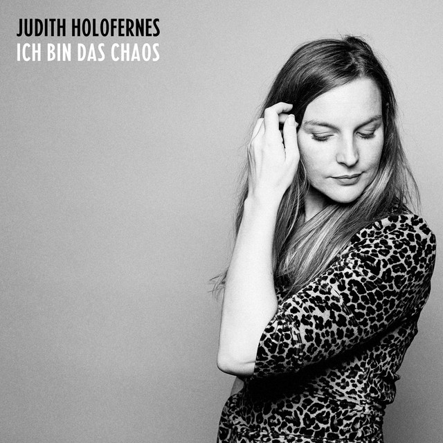 Album cover for Ich bin das Chaos by Judith Holofernes