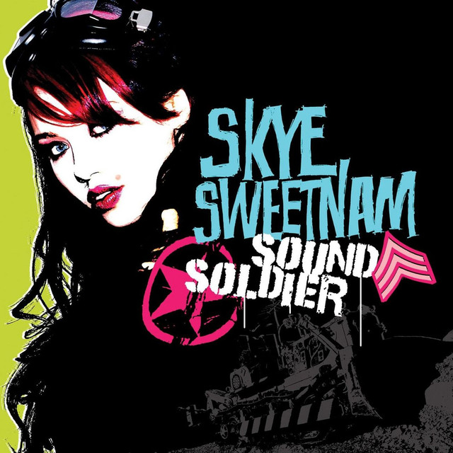 Sound Soldier By Skye Sweetnam On Spotify