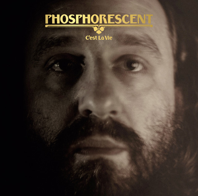Album cover for C'est La Vie by Phosphorescent