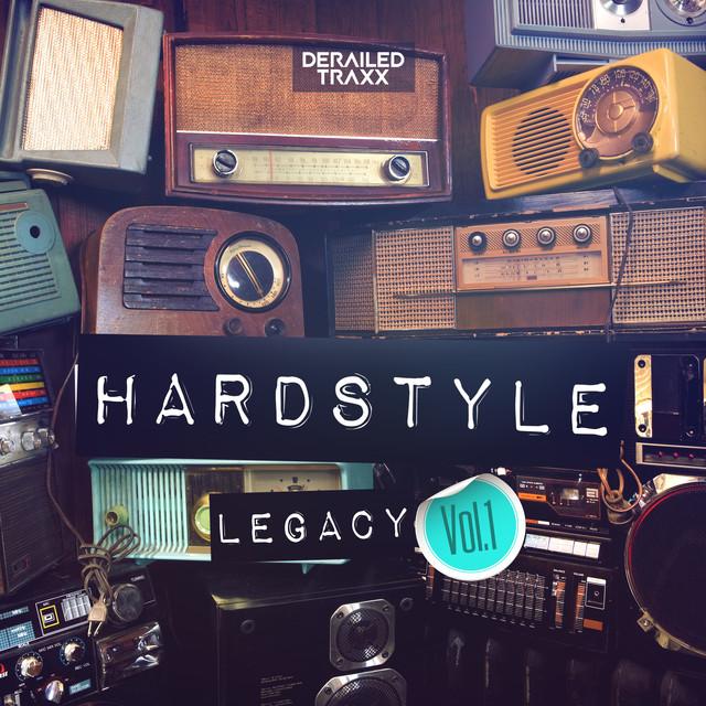 Hardstyle Legacy Vol.1