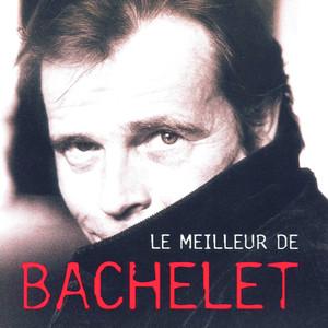 Le Meilleur de Pierre Bachelet album