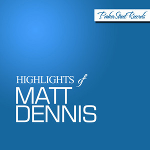 Highlights of Matt Dennis album