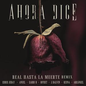 Ahora Dice (Real Hasta La Muerte Remix) Albümü