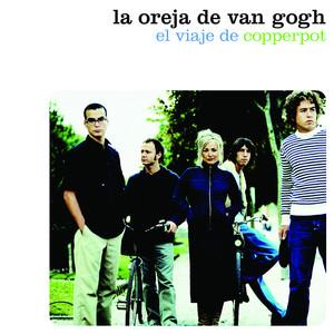 El Viaje de Copperpot - La Oreja De Van Gogh