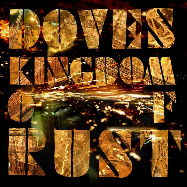 Album cover for Kingdom Of Rust by Doves