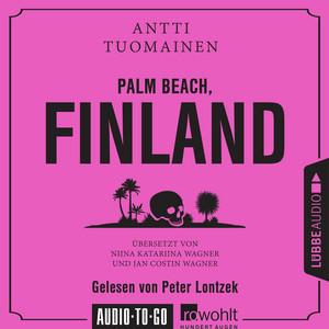 Palm Beach, Finland (Ungekürzt) Audiobook