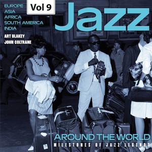 Milestones of Jazz Legends: Jazz Around the World, Vol. 9