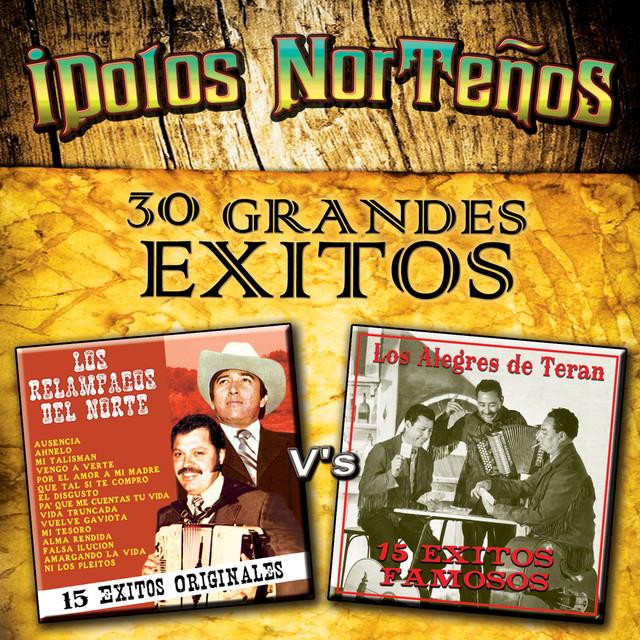 """Idolos Norteños """"30 Grandes Exitos"""""""