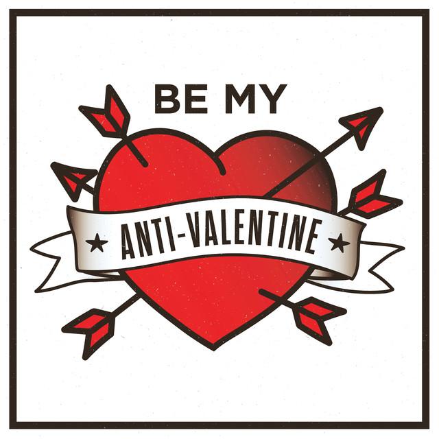 Various Artists Be My Anti-Valentine album cover