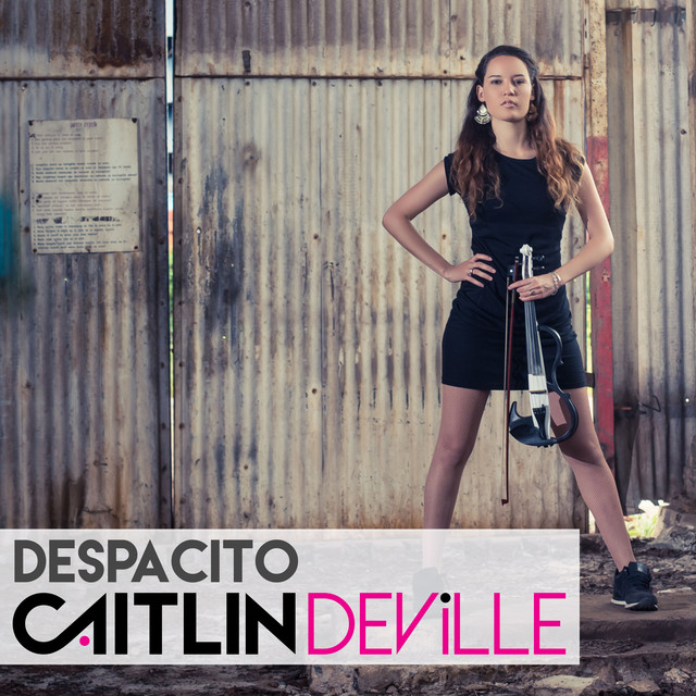 Despacito by Caitlin De Ville on Spotify